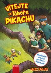 Alex Polan: Vítejte na táboře Pikachu - Neoficiální příběhy pro lovce Pokémonů