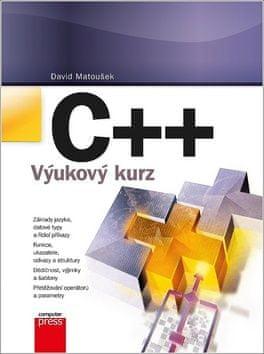 David Matoušek: C++ Výukový kurz