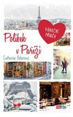 Catherine Riderová: Polibek v Paříži