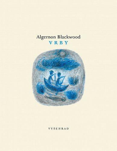 Algernon Blackwood: Vrby