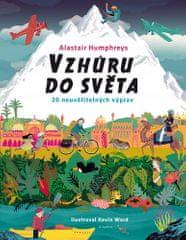 Alastair Humphrey: Vzhůru do světa