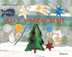 Alena Schulz: Velký vánoční sešit