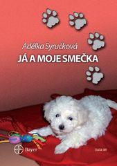 Adéla Syručková: Já a moje smečka