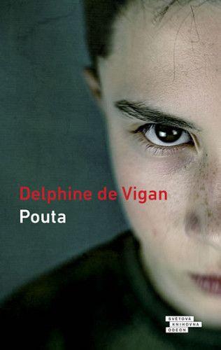 Vigan Delphine de: Pouta