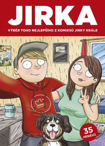 Komiks Jirka Král - Jirka. Výběr toho nejlepšího z komiksů Jirky Krále 1