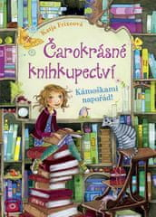 Katja Frixeová: Čarokrásné knihkupectví Kámoškami napořád!