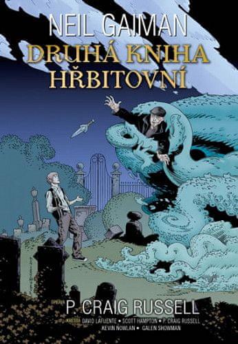 Neil Gaiman: Druhá kniha hřbitovní