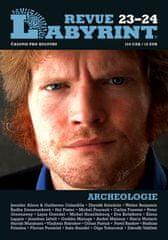 Kolektiv autorů: Labyrint Revue Archeolologie 23-24 - časopis pro kulturu