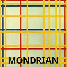 Hajo Düchting: Mondrian
