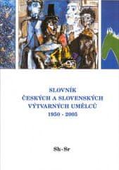 Kolektiv autorů: Slovník českých a slovenských výtvarných umělců 1950 - 2005 Sh-Sr - 14.díl