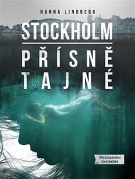 Hanna Lindberg: Stockholm Přísně tajné