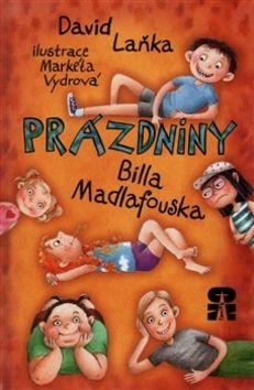 David Laňka: Prázdniny Billa Madlafouska