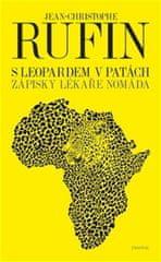 Jean-Christophe Rufin: S leopardem v patách - Zápisky lékaře nomáda