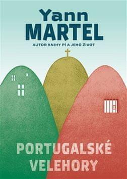 Yann Martel: Portugalské velehory