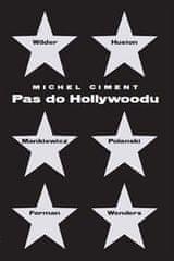 Michel Ciment: Pas do Hollywoodu