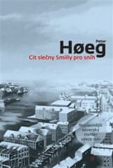 Peter Hoeg: Cit slečny Smilly pro sníh