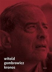 Witold Gombrowicz: Kronos