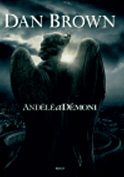 Dan Brown: Andělé a démoni