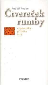 Rudolf Roden: Čtvereček rumby - Vzpomínky, příběhy, črty