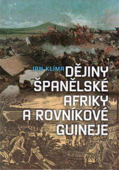 Jan Klíma: Dějiny španělské Afriky a rovníkové Guineje