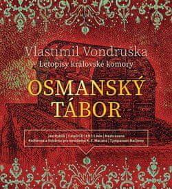Vlastimil Vondruška: Osmanský tábor - Letopisy královské komory