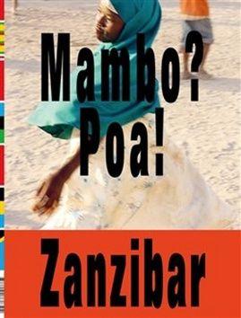 Tomáš Souček: Mambo? Poa! Zanzibar