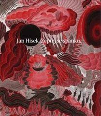 Jan Hísek: Zeptej se spánku.../Ask sleep…