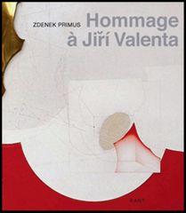 Zdenek Primus: Hommage Jiří Valenta