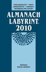 Almanach Labyrint 2010 - Nakladatelství, knihy,knihkupectví, kontakty, informace pro autory