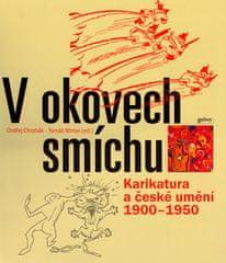 Ondřej Chrobák: V okovech smíchu - Karikatura a české umění 1900 - 1950