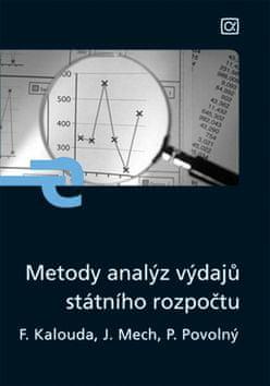 František Kalouda: Metody analýz výdajů státního rozpočtu