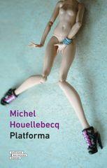 Michel Houellebecq: Platforma