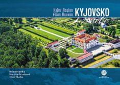 Milan Paprčka: Kyjovsko z nebe