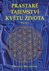 Drunvalo Melchizedek: Prastaré tajemství květu života - sv.1