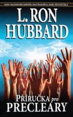 Hubbard L. Ron: Příručka pro Precleary