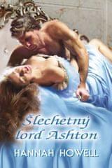 Howell Hannah: Šlechetný lord Ashton