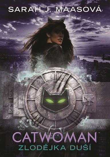 Maasová Sarah J.: Catwoman - Zlodějka duší