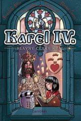 Válková Veronika: Karel IV. - Slavný český král