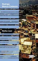 Calderón Rodrigo Blanco: Kniha noci