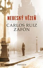 Zafón Carlos Ruiz: Nebeský vězeň