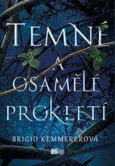 Kemmererová Brigid: Temné a osamělé prokletí