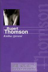 Thomson Rupert: Kniha zjevení