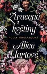 Ringlandová Holly: Ztracené květiny Alice Hartové