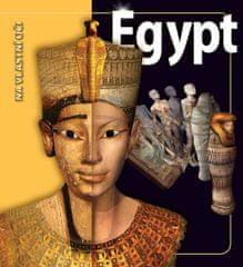 Tyldesley Joyce: Egypt - Na vlastní oči