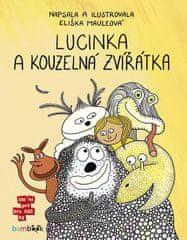 Mauleová Eliška: Lucinka a kouzelná zvířátka