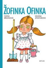 Březinová Ivona: Žofinka Ofinka