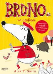 Smith Alex T.: Bruno na venkově