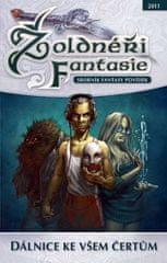 Žoldnéři fantasie 2 - Dálnice ke všem čertům