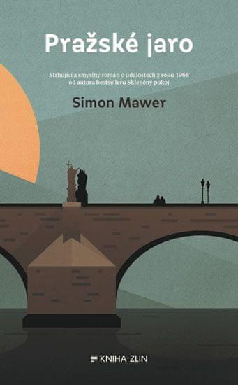 Mawer Simon: Pražské jaro