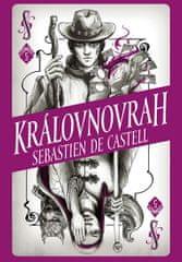 de Castell Sebastien: Divotvůrce 5 - Královnovrah